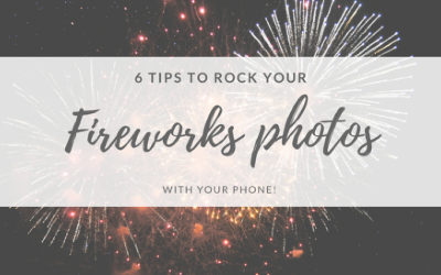 6 Tips to Rock Your Fireworks Photos