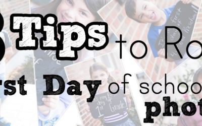 8 Tips to Rock Your First Day of School Photos
